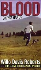 Blood on His Hands by Willo Davis Roberts (2005, Paperback)