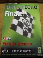 24/05/2003 Borussia Monchengladbach v Werder Bremen  . Thanks for viewing our it