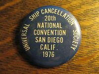 Universal Ship Cancellation Society San Diego CA USA Convention 1976 Lapel Pin