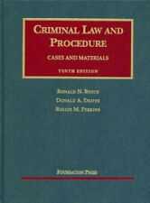 Criminal Law and Procedure (University Casebooks) by Ronald N. Boyce|Donald A…