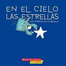 Stars in the Sky: En El Cielo Las Estrellas : Los Versos de la Abuela by...