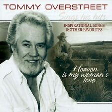 TOMMY OVERSTREET - HEAVEN IS MY WOMAN'S LOVE (NEW SEALED CD)INSPIRATIONAL SONGS