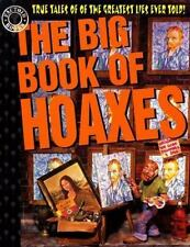 The Big Book of Hoaxes: True Tales of the Greatest Lies Ever Told! (Factoid Boo