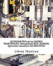 ECONOMETRIA de Las SERIES TEMPORALES. Metodología BOX-JENKINS. Ejercicios...