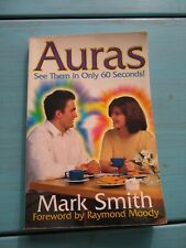 Auras : See Them in Only 60 Seconds by Mark Smith ~ Paperback