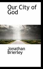 Our City of God by Brierley New 9781103096954 Fast Free Shipping-,