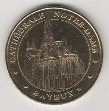 A 2005 TOKEN MEDAILLE SOUVENIR MDP -- 14 400 N°3 BAYEUX CATHEDRALE NOTRE-DAME