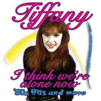 TIFFANY - I THINK WE'RE ALONE NOW: 80'S HITS AND MORE (DELUXE EDIT.)  CD NEW!