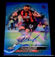 Callum Wilson 2018-19 Topps Chrome Premier League Blue Refractor Autograph /150