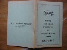 MOTEUR BERNARD Manuel pour usage entretien tondeuse a gazon type BM11 BM2 METIER