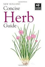 New Holland Concise Herb Guide (Wildlife Trusts) New Holland New Book