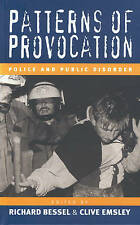 Patterns of Provocation: Police and Public Disorder by Sant Cassia, Paul