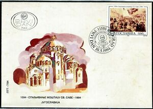 2659b - Yugoslavia 1994 - Burning of Relics of St. Sava by the Turks - FDC