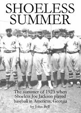 "Book - ""Shoeless Summer"" Joe Jackson 1923 Americus GA - direct from the author"
