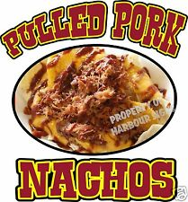 "Pulled Pork Nachos Decal 14"" Chips Concession Trailer Food Truck Menu Vinyl Sign"