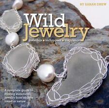 BK210f WILD JEWELRY by Sarah Drew New Soft Cover Book in Shrink Wrap