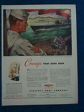 1943 Salute To U. S. Submarines-- COURAGE THAT GOES DEEP - Electric Boat Co Ad