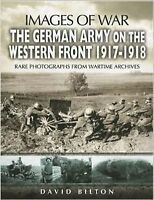 GERMAN ARMY ON THE WESTERN FRONT 1917 - 1918-rare photograph from....NEW!!!!