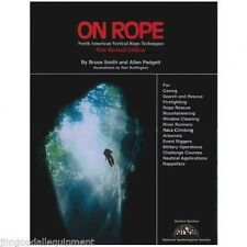 Guide To Vertical Rope Work, For Tree Workers, Rock Climbers, How To Use Rope