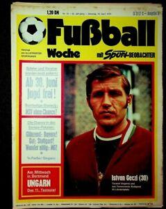 FUSSBALL WOCHE, Nr. 15/1974: ISTVAN GECZI, IN FARBE: NATIONAL-ELF UNGARNS