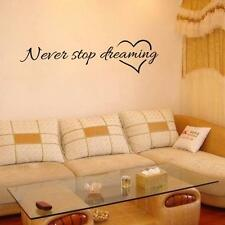 Never Stop Dreaming Removable Art Vinyl Mural Home Room Decor Wall Stickers NEW