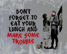 Banksy Eat Lunch and Make Some Trouble Punk premium 16 x 20 inch Canvas Print