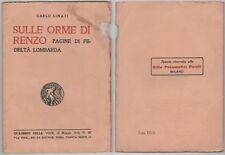 Linati Carlo SULLE ORME DI RENZO Quaderni della Voce n. 30 1919 Prima edizione