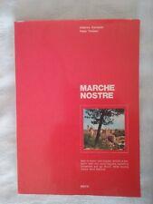 Marche nostre - U. Camajoni e Fabio Tombari - Ed. Bietti - 1973 - Storia locale