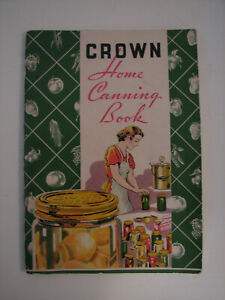 Vintage Crown Home Canning Book - Copyright 1936 - Baltimore, MD