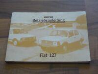 FIAT 127 Super / Special 1981 Betriebsanleitung Bedienungsanleitung Handbuch