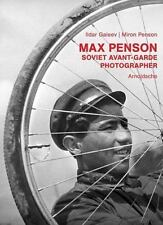 Max Penson : Soviet Avant-Garde Photographer by Miron Penson and Ildar Gaveel...