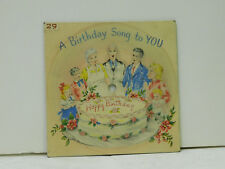 Birthday Card 33 (record cardbwpicture disk) A Birthday Song For You   VG VOCO