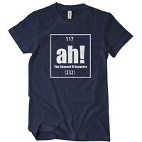 Ah! The Element Of Surprise T-Shirt Funny Science Geek TEE Periodic Table shirt