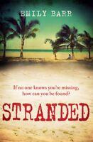 Stranded,Emily Barr- 9780755387977