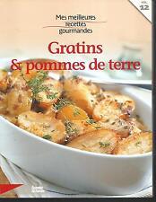 Mes meilleures recettes gourmandes 12. GRATINS & POMMES DE TERRE ES7