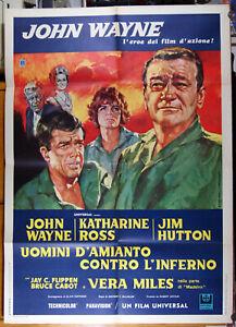 manifesto 2F film HELLFIGHTERS - UOMINI D'AMIANTO CONTRO L'INFERNO John Wayne