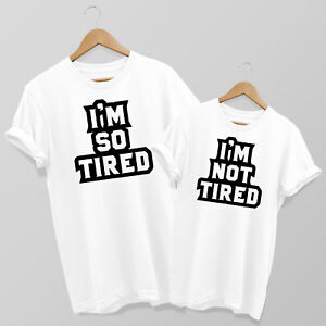 I'm So Tired & I'm Not Tired Mum & Son or Daughter Matching T-shirt Set