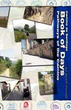 Camino de Santiago Book of Days Pathways of the Camino by Cheri Powell (2011,...