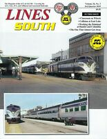 Lines South: ATLANTIC COAST LINE & SEABOARD AIR LINE, 3rd Qtr., 2019 -- (NEW)