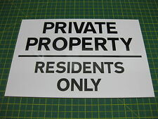 1 PRIVATE PROPERTY RESIDENTS ONLY 3mm RIGID SIGN