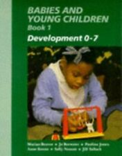 Babies and Young Children Bk. 1 : Development 0-7 by Marian Beaver (1994, Paperb