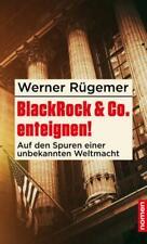 Werner Rügemer / BlackRock & Co. enteignen! /  9783939816829