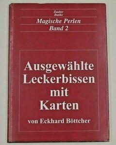 Magische Perlen Band 2, Eckhard Böttcher, Ausgewählte Leckerbissen mit Karten