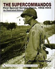 Book - The Supercommandos: First Special Service Force, 1942-1944