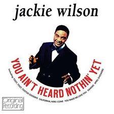 CD JACKIE WILSON YOU AIN'T HEARD NOTHIN' YET TOOT TOOT TOOTSIE SONNY BOY SWANEE