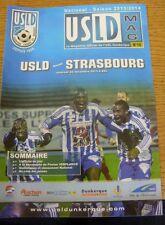 20/12/2013 USL DUNKERQUE V Strasbourg (Légèrement Endommagé Corner). Nous sommes heureux