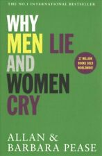 Why Men Lie & Women Cry by Allan Pease 9781409168522 | Brand New