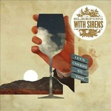 Let's Cheers to This by Sleeping with Sirens (CD, May-2011, Rise Records)