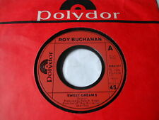 ROY BUCHANAN - SWEET DREAM - POLYDOR 7""