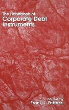 NEW The Handbook of Corporate Debt Instruments by Frank J. Fabozzi
